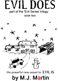 Evil Does: The Evil Series