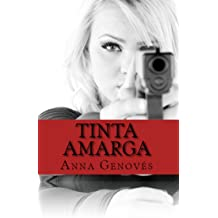 Tinta Amarga (Thriller neo-noir nº 1) (Spanish Edition) May 16, 2014