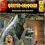 Monster aus dem Eis (Geister-Schocker 72) | Earl Warren