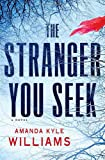 Book cover image for The Stranger You Seek: A Novel