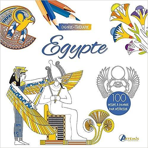 Lire un EGYPTE COLORIE-THERAPIE pdf