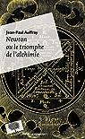 Newton ou le triomphe de l'alchimie par Auffray