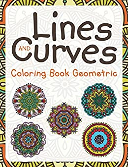 Lines And Curves Coloring Book Geometric Shapes Art Series By
