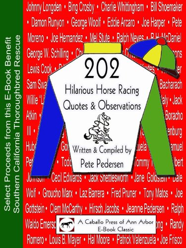 202 Hilarious Horse Racing Quotes & Observations