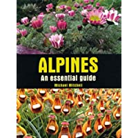 Alpines: An Essential Guide (Crowood Essential Guides)