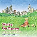 You're My Mommy, Mitsuru Nakamura, 1935548042