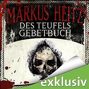 Markus Heitz - Des Teufels Gebetbuch