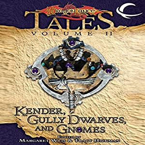 Kender, Gully Dwarves, and Gnomes Audiobook