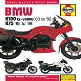 BMW K100(2-Valve)83 to 92 K7585 To 96, Haynes Publications Staff and John Haynes, 1859602665