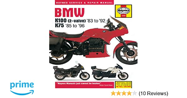 Bmw k100 2 valve 83 to 92 k75 85 to 96 service and repair bmw k100 2 valve 83 to 92 k75 85 to 96 service and repair mainual haynes 0038345013737 amazon books fandeluxe Gallery