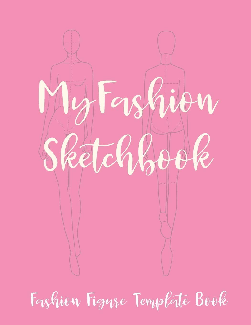 Amazon Com My Fashion Sketchbook Fashion Figure Template Book Novelty Gifts Sketchbook For Fashion Designers For Women Blank Fashion Croquis Notebook To Design Ideas And Build Your Portfolio Fast 9798600621008