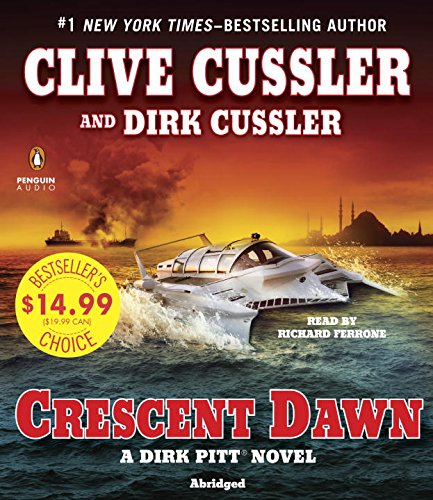 Crescent Dawn (Dirk Pitt Adventure)