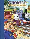 Thomas and the Magic Railroad, Britt Allcroft and RH Disney Staff, 0375805516