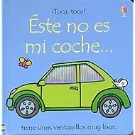 Este No Es Mi Coche (Toca, Toca!) (Spanish Edition)