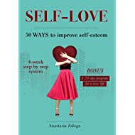 Self-Love. 50 Ways to Improve Self-Esteem