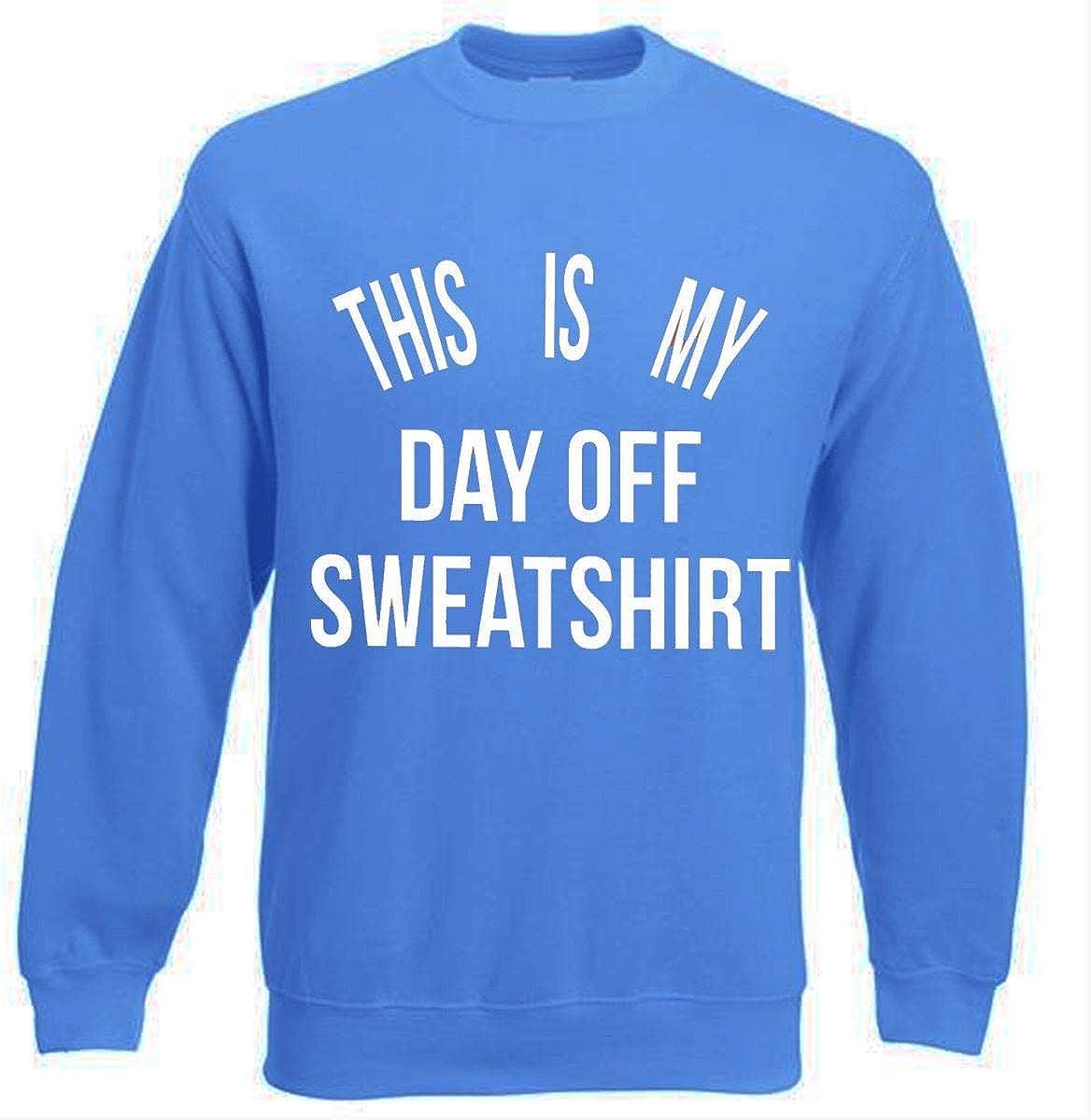 Ladies Casual This Is My Day Off Slogan Sweatshirt Novelty Top Jumper 8-14