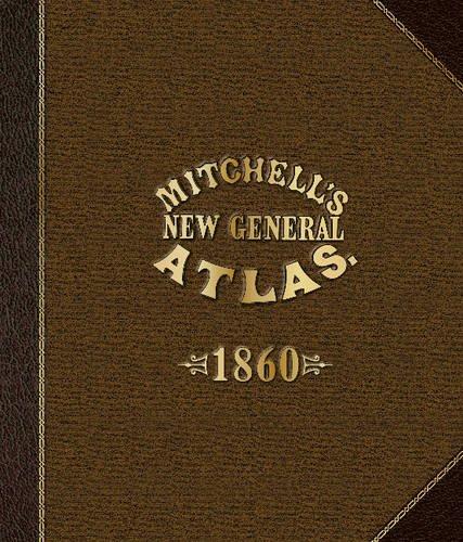 Mitchells New General Atlas