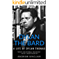 Dylan the Bard: A Life of Dylan Thomas