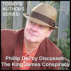 Today's Authors Series: Phillip DePoy Discusses 'The King James Conspiracy'