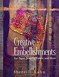 Creative Embellishments, Sherrill Kahn, 1564776166