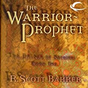 The Warrior-Prophet: The Prince of Nothing, Book Two | R. Scott Bakker