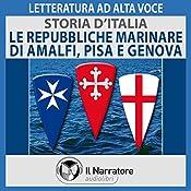 Le Repubbliche marinare di Amalfi, Pisa e Genova (Storia d'Italia 24) |  div.