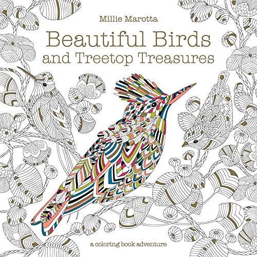 (Beautiful Birds and Treetop Treasures (A Millie Marotta Adult Coloring)