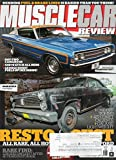 Muscle Car Review 2017 Magazine With Name Label FARM FULL OF FORDS: AND AN EXTREMELY RARE MERCURY COMET CALIENTE Bending Fuel & Brake Lines RARE FIND: 1969 Z/28 SEES DAYLIGHT AFTER 40 YEARS IN STORAGE