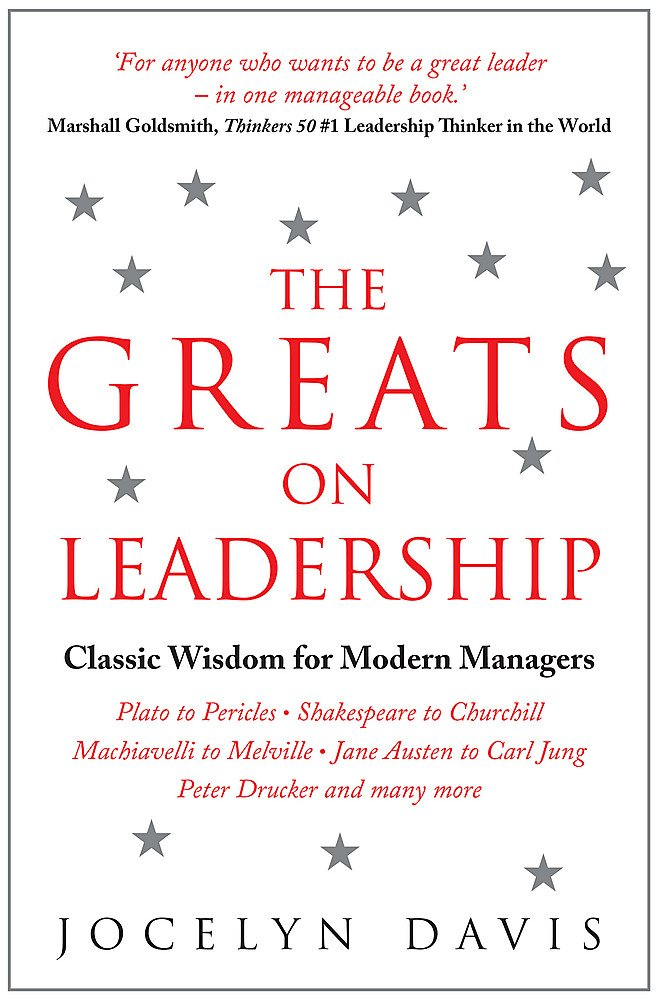Read Online The Greats on Leadership: Classic Wisdom for Modern Managers pdf epub