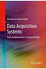 Data Acquisition Systems: From Fundamentals to Applied Design Kindle Edition