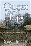 Quest of Hope, Denise Brennan, 1604418753
