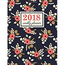 Weekly Planner: Large Format Weekly Organizer: Navy & Coral Florals Premium Cover with Modern Calligraphy & Lettering Art: Daily, Weekly & Monthly Calendar, Schedule, Agenda & Organizer with Motivational & Inspirational Quotes