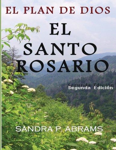 El Santo Rosario: El Plan de Dios (Spanish Edition) [Sandra P. Abrams - William M. Abrams] (Tapa Blanda)