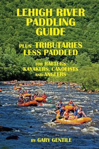 Lehigh River Paddling Guide by Gary Gentile - Mall Lehigh