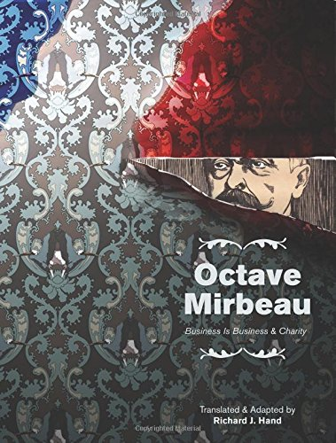 """Download Octave Mirbeau: Two Plays: """"Business is Business"""" and """"Charity"""" (Playtext) PDF"""