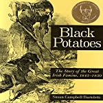 Black Potatoes: The Story of the Great Irish Famine | Susan Campbell Bartoletti