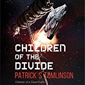 Children of the Divide: Children of a Dead Earth, Book 3 | Patrick S. Tomlinson