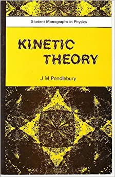 Kinetic Theory (Student Monographs in Physics)