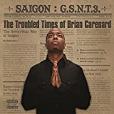 Gsnt 3: The Troubled Times Of Brian Carenard [Explicit]