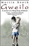 Gweilo: Memories Of A Hong Kong Childhood (English Edition)
