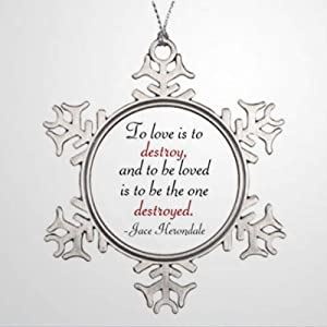 BYRON HOYLE Ornaments to Love is to Destroy Snowman Ornament Shadowhunter Christmas Snowflake Ornaments Xmas Decor Wedding Ornament Holiday Present