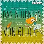 Das Blubbern von Glück | Barry Jonsberg