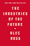 The Industries of the Future (English Edition)