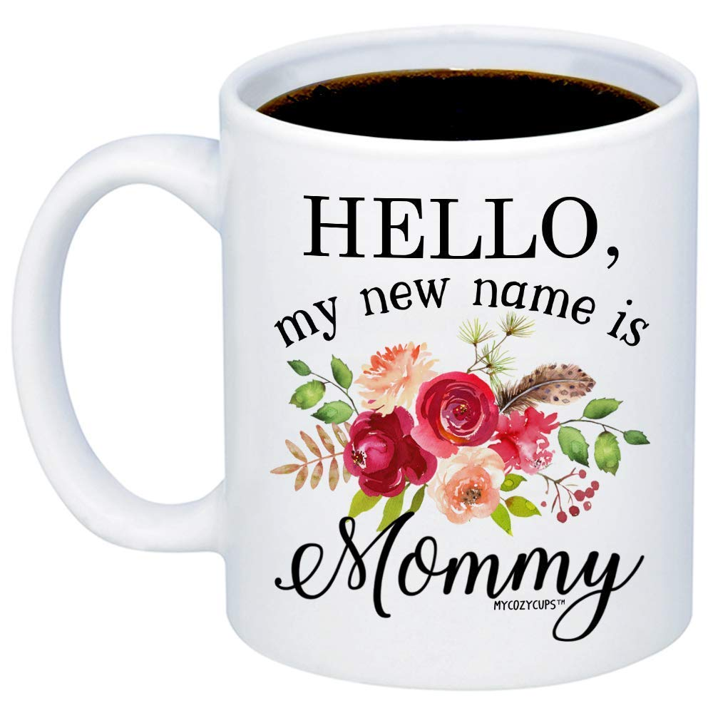 MyCozyCups Gift For Expecting Moms - Hello My New Name Is Mommy Coffee Mug - Unique Baby Reveal 15oz Cup For New Mothers, Parents, Pregnant Moms To Be - Pregnancy Announcement Surprise Photo Prop