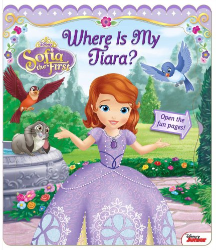Disney Sofia the First: Where Is My Tiara? (Open Door Book)