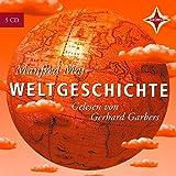 Weltgeschichte. 5 CDs.