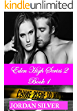 Eden High Series 2 Book 1