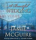 A Beautiful Wedding: A Novella (Beautiful Disaster)