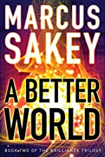 A Better World (The Brilliance Trilogy Book 2)