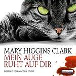 Mein Auge ruht auf dir | Mary Higgins Clark